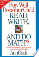 How Well Does Your Child Read  Write  and Do Math