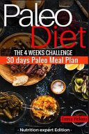 Paleo Diet the 4 Weeks Challenge