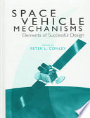 Space Vehicle Mechanisms