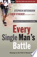 Every Single Man S Battle