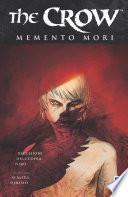 The Crow  Memento Mori  1 Book PDF