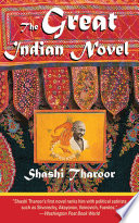 The Great Indian Novel Two Thousand Year Old Epic The Mahabharata With Fictional