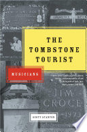 The Tombstone Tourist
