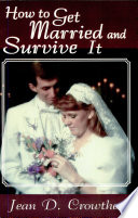 Ebook How to Get Married and Survive It Epub Jean D. Crowther Apps Read Mobile