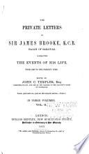 The Private Letters Of Sir James Brooke K C B Rajah Of Sarawak