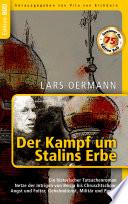 Der Kampf um Stalins Erbe