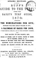 RUFF S GUIDE TO THE TURF FOR 1870
