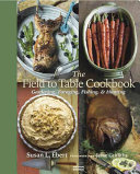 The Field to Table Cookbook