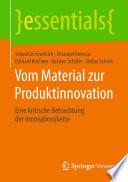 Vom Material zur Produktinnovation