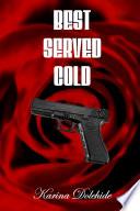 Best Served Cold [Pdf/ePub] eBook
