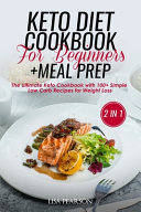 Keto Diet Cookbook For Beginners Meal Prep