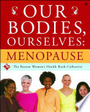 Our Bodies Ourselves Menopause