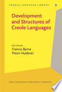 Development and Structures of Creole Languages