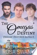 The Omegas    Destiny  Omegas    Destined Alpha 8