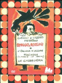 Omaggio a Rossini: La gazza ladra-L'italiana in Algeri-Pulcinella. 3 DVD. Con libro