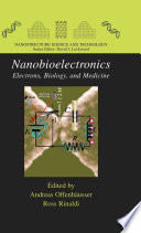 Nanobioelectronics   for Electronics  Biology  and Medicine