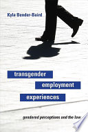 Transgender Employment Experiences