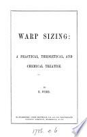 Warp sizing: a treatise