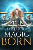 Magic Born: The Complete Series Book