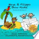 Maya and Filippo Show Aloha