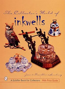 The Collector s World of Inkwells