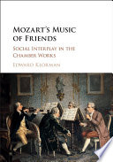 Mozart s Music of Friends