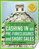 Cashing in on Pre foreclosures and Short Sales