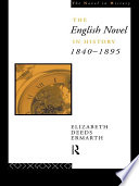 The English Novel In History 1840 1895 Book PDF
