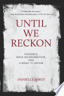 Until We Reckon Book PDF