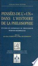 """Pensées de l'""""un"""" dans l'histoire de la philosophie"""