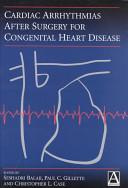 Cardiac Arrhythmias After Surgery for Congenital Heart Disease