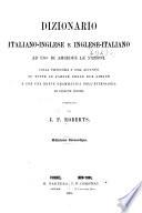 Dizionario Italiano Inglese e Inglese Italiano ad uso di ambedue le nazioni