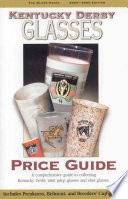 Kentucky Derby Glasses Price Guide  2004 2005
