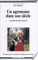 Un agronome dans son siècle