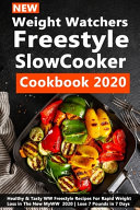 New Weight Watchers Freestyle Slow Cooker Cookbook 2020