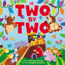 Two by Two Noah S Ark In Two By