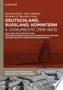 Deutschland, Russland, Komintern - Dokumente (1918–1943)