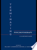 Terminating Psychotherapy Clinicians Normally Consider However The