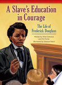 A Slave s Education in Courage