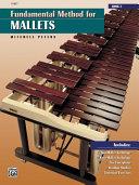 Fundamental Method for Mallets