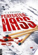 Perfekter Hass