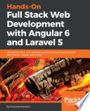 Hands On Full Stack Web Development With Angular 6 And Laravel 5