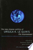 The New Utopian Politics of Ursula K. Le Guin's The Dispossessed Gorz As The Most Striking Description I Know