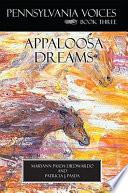 Pennsylvania Voices Book Three Appaloosa Dreams