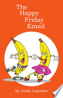 The Happy Friday Email