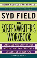The Screenwriter's Workbook