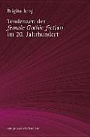 Tendenzen der ,female Gothic fiction' im 20. Jahrhundert