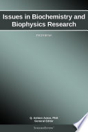 Issues in Biochemistry and Biophysics Research  2013 Edition