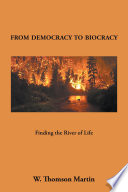 From Democracy to Biocracy