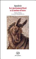 Le metamorfosi o L asino d oro  Testo latino a fronte